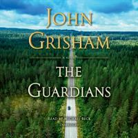 Cover image for The guardians [sound recording CD] : a novel