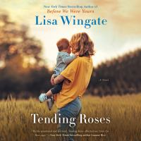 Cover image for Tending roses