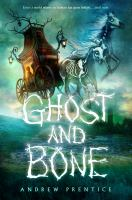 Cover image for Ghost and bone