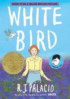 Cover image for White bird [graphic novel] : a Wonder story