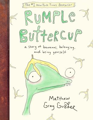 Cover image for Rumple Buttercup : a story of bananas, belonging, and being yourself