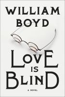 Cover image for Love is blind : the rapture of Brodie Moncur