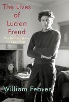Imagen de portada para The lives of Lucian Freud