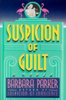 Imagen de portada para Suspicion of guilt, Book 2 : Gail Connor and Anthony Quintana series