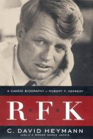 Cover image for RFK : a candid biography of Robert F. Kennedy