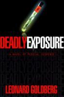 Cover image for Deadly exposure, bk. 5 : Joanna Blalock series