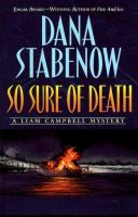 Cover image for So sure of death, bk. 2 : Liam Campbell series