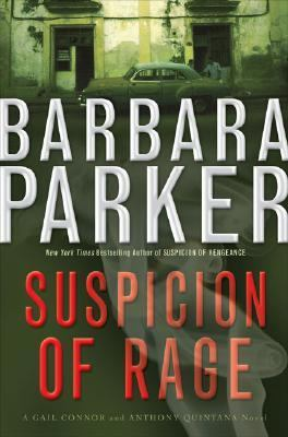 Cover image for Suspicion of rage :  Gail Connor & Anthony Quintana series