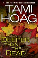 Cover image for Deeper than the dead. bk. 1 : Oak Knoll series