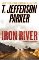 Cover image for Iron river. bk. 3 : Charlie Hood series