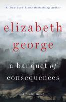 Cover image for A banquet of consequences. bk. 19 : Inspector Lynley series