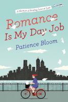 Cover image for Romance is my day job : a memoir of finding love at last