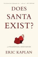 Cover image for Does Santa exist? : a philosophical investigation