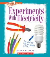 Cover image for Experiments with electricity : True book series
