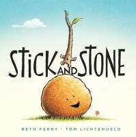Cover image for Stick and Stone