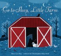 Cover image for Go to sleep, little farm