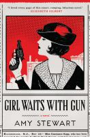 Cover image for Girl waits with gun. bk. 1 : Kopp sisters series