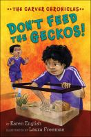 Cover image for Don't feed the geckos! bk. 3 : Carver chronicles series