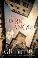 Cover image for The dark angel. bk. 10 : Ruth Galloway Mystery series