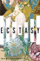 Cover image for Ecstasy : a novel