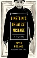 Cover image for Einstein's greatest mistake : a biography