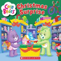 Imagen de portada para Care Bears : Christmas surprise : Care Bears