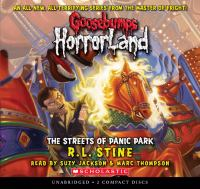 Cover image for The streets of Panic Park. bk. 12 Goosebumps HorrorLand series