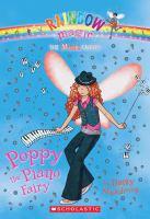 Cover image for Poppy the piano fairy. bk. 1 : Rainbow magic. Music fairies series