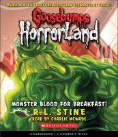 Cover image for Monster blood for breakfast. bk. 3 Goosebumps HorrorLand series