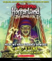 Cover image for Help! we have strange powers! bk. 10 Goosebumps HorrorLand series