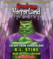 Cover image for Escape from HorrorLand. bk. 11 Goosebumps HorrorLand series