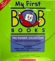 Cover image for My first Bob books. Pre-reader collection : alphabet and pre-reading skills