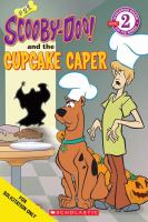 Cover image for Scooby-Doo! and the cupcake caper. bk. 28 : Scooby-Doo series
