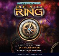 Cover image for A mutiny in time. bk. 1 Infinity ring series