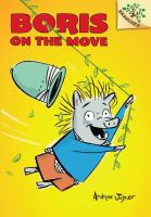 Cover image for Boris on the move. bk. 1 : Boris series
