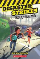 Cover image for Earthquake shock. bk. 1 : Disaster strikes series