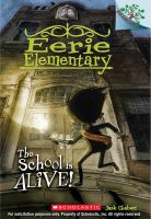 Cover image for The school is alive! bk. 1 : Eerie Elementary series
