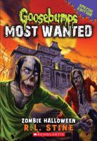 Cover image for Zombie halloween. bk. 1 : Goosebumps most wanted special edition series