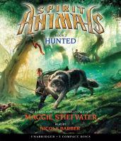 Imagen de portada para Hunted. bk. 2 [sound recording CD] : Spirit animals series
