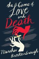 Cover image for The game of Love and Death