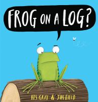 Cover image for Frog on a log?