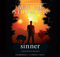 Cover image for Sinner The Wolves of Mercy Falls Trilogy, Book 4.