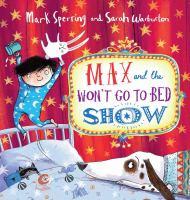 Imagen de portada para Max and the won't go to bed show