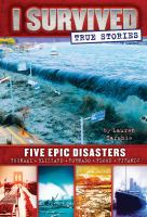 Imagen de portada para I survived true stories : five epic disasters