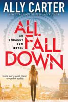 Cover image for All fall down Embassy Row Series, Book 1.