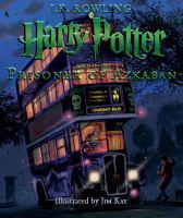 Cover image for Harry Potter and the prisoner of Azkaban. bk. 3 [Illustrated] : Harry Potter series