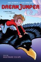 Cover image for Dream jumper. bk. 1 [graphic novel] : Nightmare escape