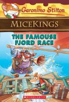 Cover image for Famouse fjord race. bk. 2 : Geronimo Stilton micekings series