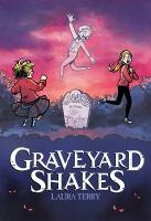 Imagen de portada para Graveyard shakes [graphic novel]