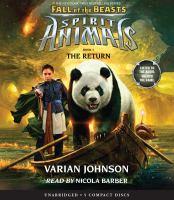 Imagen de portada para The return. bk. 3 [sound recording CD] : Spirit animals. Fall of the beasts series